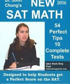 Dr John Chungs New SAT Math 2016 54 Perfect Tips 10 Complete Tests scaled 1