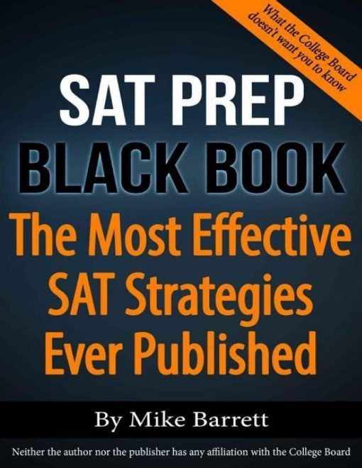 Mike Barrett SAT Prep Black Book The Most Effective SAT Strategies Ever Published scaled 1