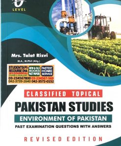 PAK STUDIES ENVIRONMENT OF PAKISTAN CLASSIFIED TOPICAL MRS. TALAT RIZVI 1