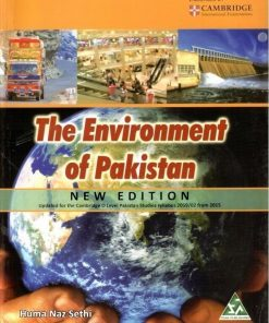 The Environment of Pakistan for Cambridge O Level new edition HUMA NAZ SETHI 1