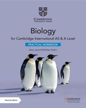 Cambridge International AS A Level Biology Practical Workbook 1