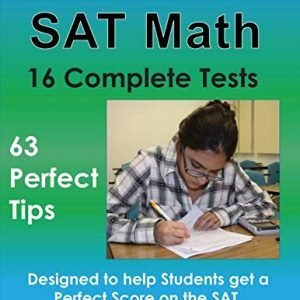 Dr. John Chung's SAT Math Fifth Edition 63 Perfect Tips and 16 Complete Tests