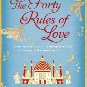 The Forty Rules of Love Reader's Guide BY ELIF SHAFAK